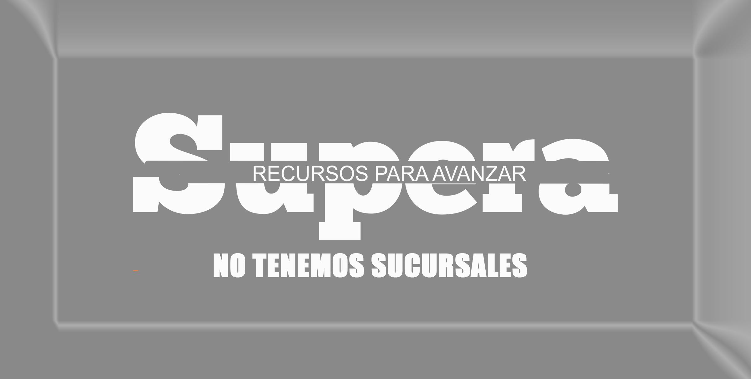 NO TENEMOS SUCURSALES